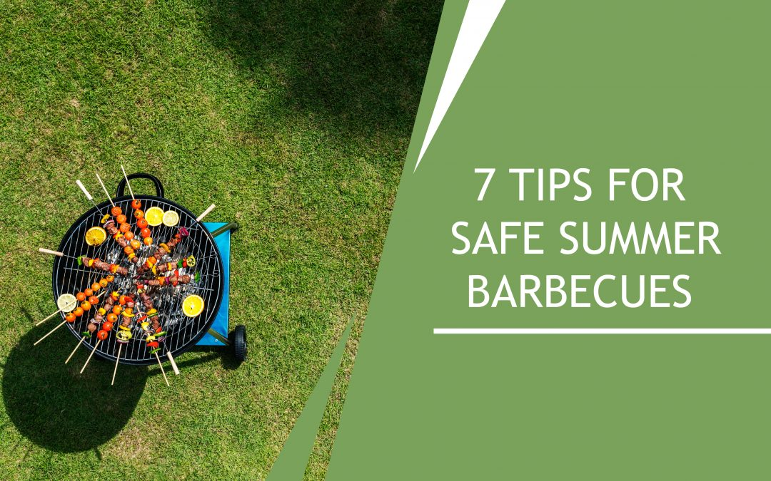 Best 7 Tips for Safe Summer Barbecues in This Year